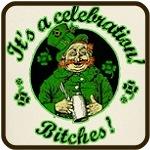 It's A Celebration, Bitches!