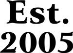 Est. 2005