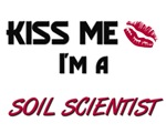 Kiss Me I'm a SOIL SCIENTIST