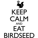 Royal Squirrel: Keep Calm and Eat Birdseed