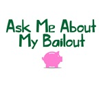 My Bailout - Ask Me