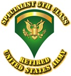 Army - Specialist 5th Class - Retired