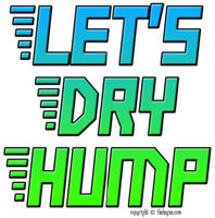 Let's Dry Hump