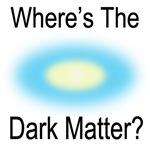 Where's The Dark Matter Light Shirts