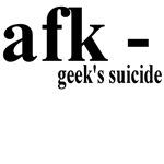 afk - Geek's Suicide