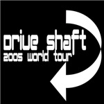 Drive Shaft World Tour 2005