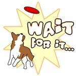 Wait For It