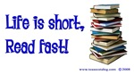Life is Short, Read Fast