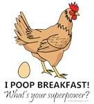 Chicken Poops Breakfast Funny Design