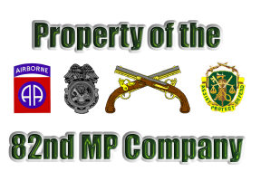 Property of the 82nd MP Company