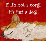 If It's Not A Corgi....