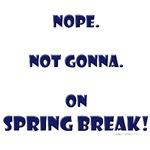 On spring break