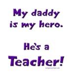 Hero teacher daddy