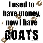 Money before, goats now