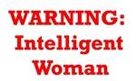 Warning: Intelligent Woman