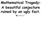Mathematical Tragedy