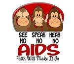 See Speak Hear No AIDS T-Shirts & Apparel