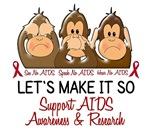 See Speak Hear No AIDS Shirts & Merchandise