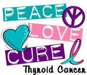 PEACE LOVE CURE Thyroid Cancer