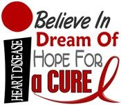 BELIEVE DREAM HOPE Heart Disease Shirts & Apparel