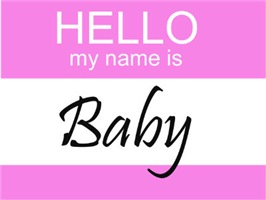 Hello My Name Is Baby