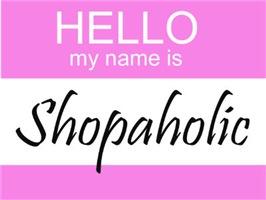 Hello My Name is Shopaholic