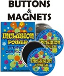Inclusion Buttons and Magnets!