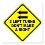 2 Left Turns Don't Make A Right