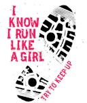 I Know I Run Like A Girl