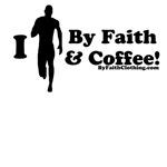 I Run By Faith and Coffee (M)