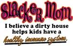 Slacker Mom Immune System