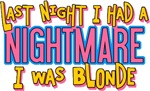 Blonde Nightmare