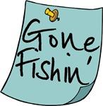 Gone Fishin' Note