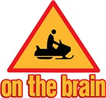Warning Snowmobile on the Brain