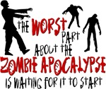 Zombie Apocalypse Waiting