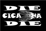 Die Cicada Die