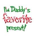 I'm Daddy's Favorite Present
