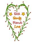 Faith, friends, family, and love shirts