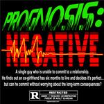 Prognosis Negative Movie T-Shirts