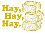 Hay, Hay, Hay