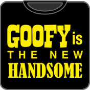 Goofy Is The New Handsome