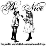 Pharmacy - Be Nice...