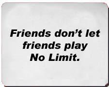 """Friends don't let friends..."" Poker Shirts"