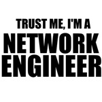 Trust Me, I'm A Network Engineer