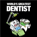 World's Greatest Dentist