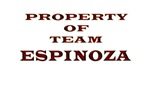 Property of team Espinoza