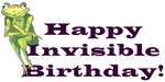Happy Invisible Birthday!