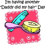 Daddy Did My Hair