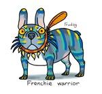 Frenchie Warrior