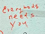 Street Wisdom: Everybody Needs You